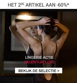 LINGERIE ACTIE VALENTIJN LOVE Het 2de artikel aan -60%*
