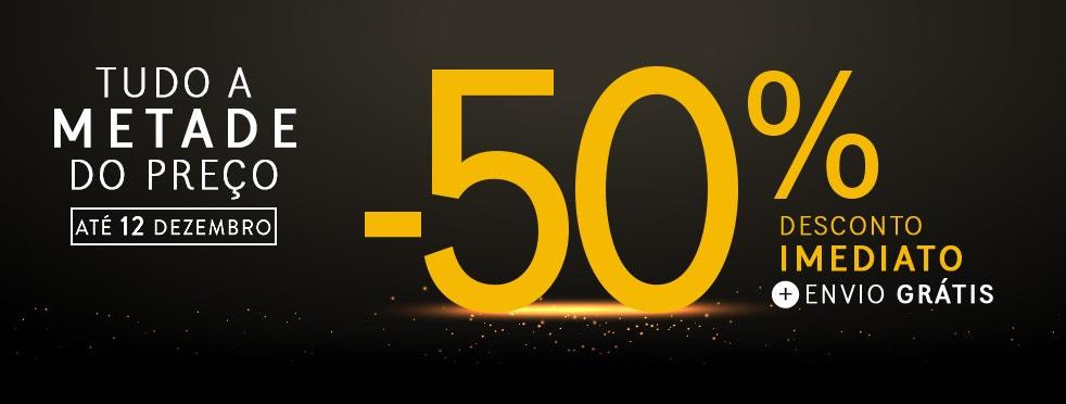 TUDO a metade do preço: Reduções de -50%* + Envio GRÁTIS
