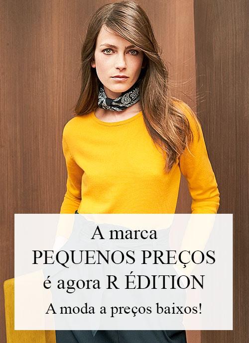 A marca PEQUENOS PREÇOS é agora R ÉDITION - A moda a preços baixos!