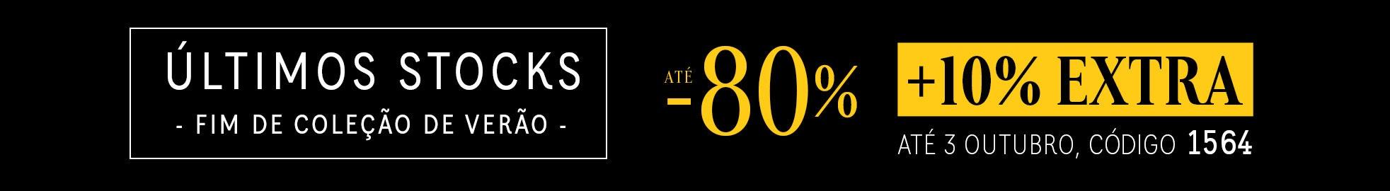 ÚLTIMOS STOCKS ATÉ -80% + 10% EXTRA
