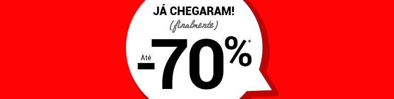 JÁ CHEGARAM descontos até 70%
