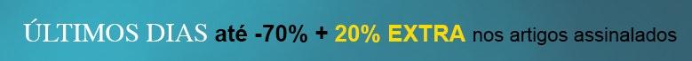 até -70%* + 20% EXTRA