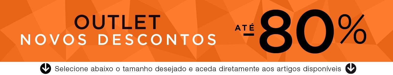 Outlet Novos Descontos até -80%