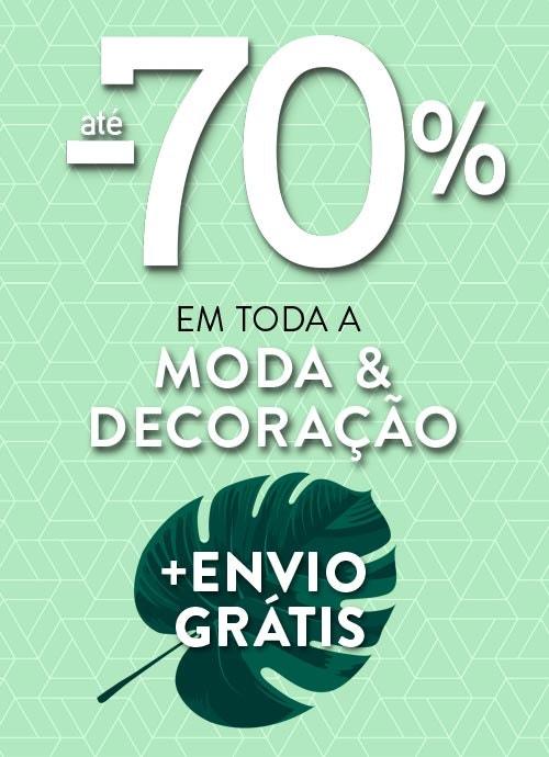 Reduções até 70% em TODA a Moda & Decoração, como visto naTV!