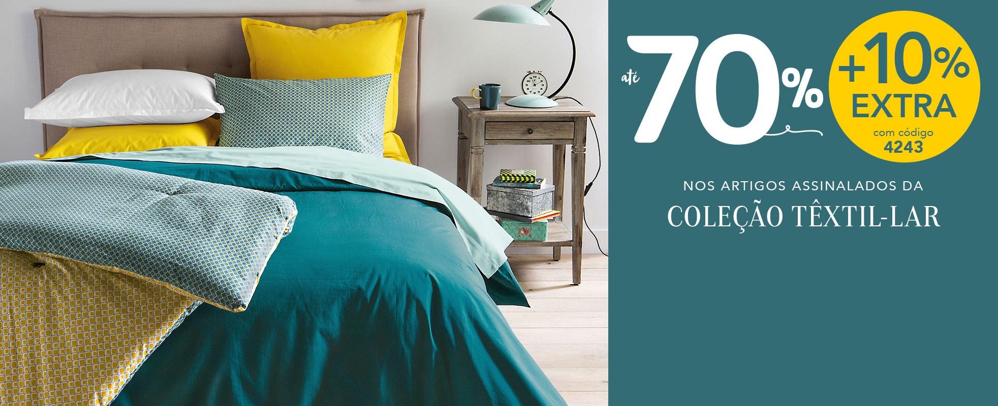 Têxtil-lar até 70%* + 10 EXTRA