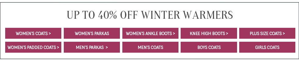Up to 40% off winter warmers