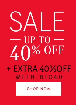 Sale - Up to 40% off + Extra 40% Off with BIG40