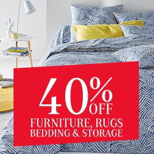 40% off Furniture, Rugs, Bedding & Storage