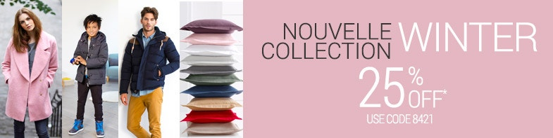 Nouvelle Collection 25% Off* > Use Code 8421
