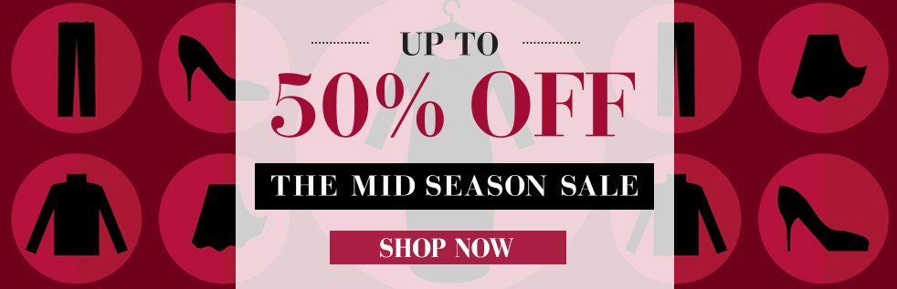 up to 50% off, the mid season sale