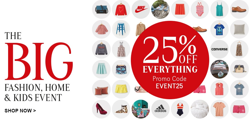 The Big Event - 25% OFF EVERYTHING
