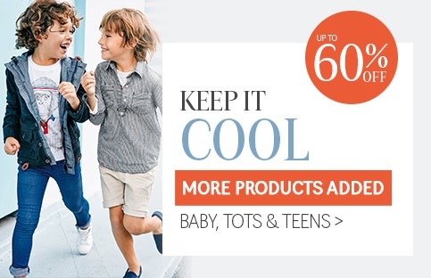 Keep It Cool with 60% Off Baby, Tots & Teens